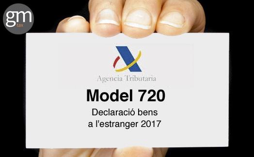 Model 720. Declaració béns a l'estranger 2017